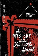 The Mystery of the Invisible Hand : A Henry Spearman Mystery by Marshall...