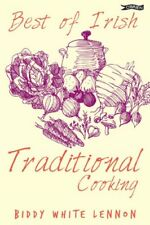 Best of Irish Traditional Cooking,Biddy White Lennon, Anne O'Hara