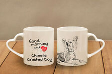 "Chinese Crested Dog - ceramic cup, mug ""Good morning and love, heart"",UK"