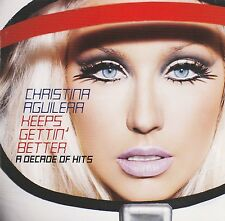 Christina Aguilera - Keeps Gettin' Better Decade of Hits CD