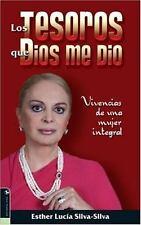 Los Tesoros Que Dios Me Dio: Vivencias de una mujer integral (Spanish -ExLibrary