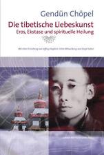Die tibetische Liebeskunst TB (Gendün Chöpell)