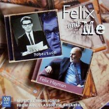ABC CLASSICS - FELIX AND ME MUSICAL HIGHLIGHTS FROM ABC CLASSIC FM BREAKFAST CD