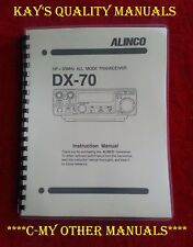High Quality ~ Alinco DX-70 Instruction Manual *ON 32 LB PAPER*w/HEAVIER COVERS!