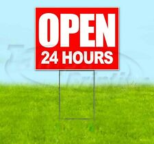 Open 24 Hours Yard Sign Corrugated Plastic Bandit Lawn Decorations Usa