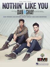 Nothin' like You Sheet Music Piano Vocal Book Dan & Shay NEW 000155749