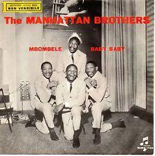 The Manhattan Brothers-Mbombela/Baby Baby 45 giri Italian Issue EX/Nm African