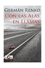 Con las Alas en Llamas (Spanish Edition) Free Shipping