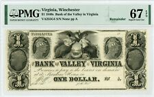1800's $1 The Bank of the Valley in VIRGINIA Note - PMG Sup. Gem 67 EPQ