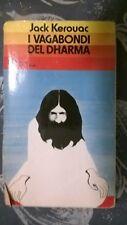 I VAGABONDI DEL DHARMA - JACK KEROUAC - MONDADORI 1991