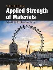 NEW Applied Strength of Materials, Sixth Edition by Robert Mott