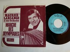 "MAURICE LARCANGE & ORCHESTRE : Marche des OLYMPIADES accordeon 7"" EP VEGA 3579"