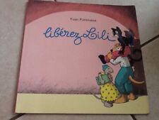 Livre École Des Loisirs Libérez Lili. Yvan Pommaux
