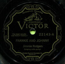 JIMMIE RODGERS (Frankie & Johnny / Everybody Does) CLASSIC COUNTRY 78 RPM RECORD