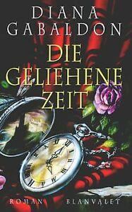 Die geliehene Zeit von Diana Gabaldon | Buch | Zustand gut