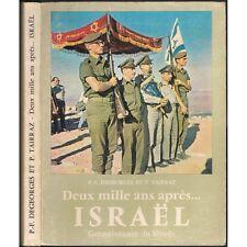 DEUX MILLE ANS après...ISRAËL par Pierre-François DEGEORGES Terre de SABRA 1963