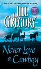 Never Love a Cowboy, Jill Gregory, 044022439X, Book, Acceptable