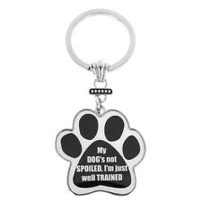 Spoilt Dog Paw Print Key Ring Bag Charm Spoiled Dog Lovers Gift