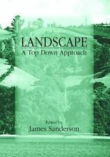 Landscape Ecology: A Top Down Approach (Landscape Ecology Series)