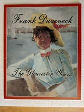 Frank Duveneck: The Gloucester Years