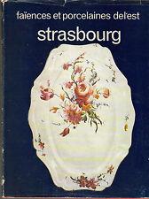 LES FAIENCES ET PORCELAINES DE L'EST STRASBOURG ABC 1973 HONNON