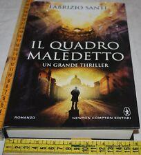 SANTI Fabrizio - IL QUADRO MALEDETTO - Newton 1a edizione 2015 - libri usati