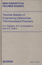 Thermal Stability of Engineering Heterochain Thermoresistant Polymers (New Conce
