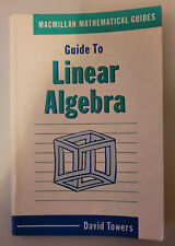Guide to Linear Algebra by David Towers (Paperback, 1988)