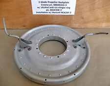 Cessna Spinner Backplate w/ Alcohol Anti-Ice Slinger Ring 2-Blade Hartzell Prop