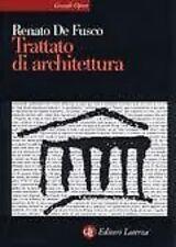 TRATTATO DI ARCHITETTURA di : RENATO DE FUSCO LATERZA