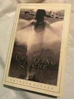TRAVELING LIGHT Katrina Kittle  2000 First Edition 1st Printing 1st Book