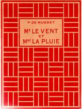 Paul de Musset: Mr le vent et Mm la pluie (ill.J.Souriau - Delagrave 1955)