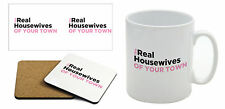 The Real Housewives of 'YOUR TOWN' - Mug & Coaster Set