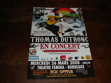 THOMAS DUTRONC - FLYER CONCERT BORDEAUX MARS 2008 !!!!!