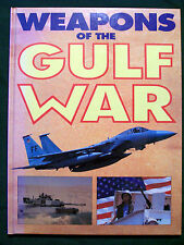Weapons of the Gulf War by Ian V. Hogg (1991, Hardcover)