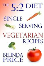 The 5:2 Diet: Single-Serving Vegetarian Recipes, Price, Belinda | Paperback Book