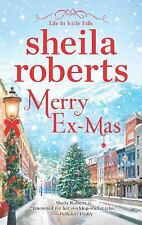 Merry Ex-Mas (Life in Icicle Falls), Roberts, Sheila, Good Condition, Book