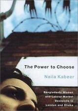 The Power to Choose: Bangladeshi Women and Labor Market Decisions in L-ExLibrary