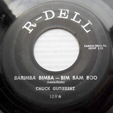 CHUCK GUTIERREZ r&r R&B R-DELL Strong vg 45 TONIGHT'S THE NIGHT BARIMBA jrF HEAR