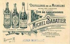 CPA 11 CARCASSONNE CPA PUBLICITE DISTILLERIE DE LA MICHELINE MICHEL SABATIER  (F