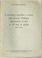 1964 STAZIONE ENOLOGICA DI ASTI 90 anniversario Clemente Tarantola vino vite uva
