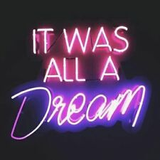 New It Was All A Dream Pub Wall Decor Acrylic Neon Light Sign 20""