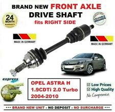 FOR OPEL ASTRA H 1.9CDTi 2.0 Turbo 2004-2010 1x NEW FRONT AXLE RIGHT DRIVESHAFT