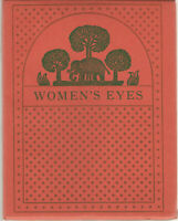 Women's Eyes Being Verses Translated from the Sanskrit by Arthur William Ryder