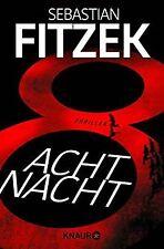 AchtNacht: Thriller von Fitzek, Sebastian | Buch | Zustand gut