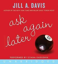 Ask Again Later by Jill A. Davis (2007, CD, Unabridged)