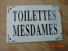 French Enamel Sign TOILETTES MESDAMES  Women's Restroom