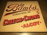 Big Bambu Sobrinos De Cheech y Chong Alcoy LP Cheech & Chong