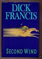 SECOND WIND- LATE AUTHOR DICK FRANCIS FLAT SIGNED 1ST/1ST HB VERY GOOD CONDITION