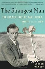 The Strangest Man: The Hidden Life of Paul Dirac,